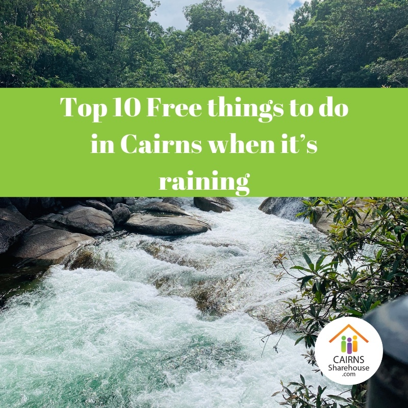 Things to do in Cairns when it's raining