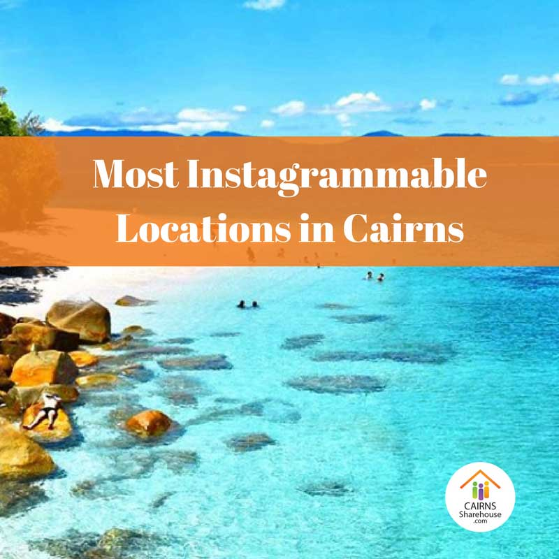 The Best Instagram Locations in Cairns
