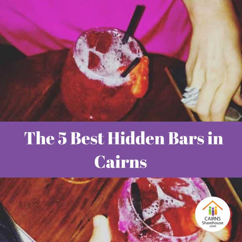 The 5 Best Hidden Bars in Cairns