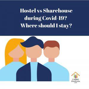Where should I self isolate – hostel or sharehouse?